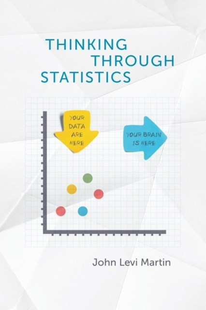 Thinking Through Statistics