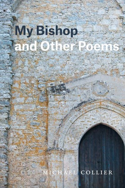 My Bishop and Other Poems