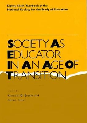 Society As Educator in an Age of Transition