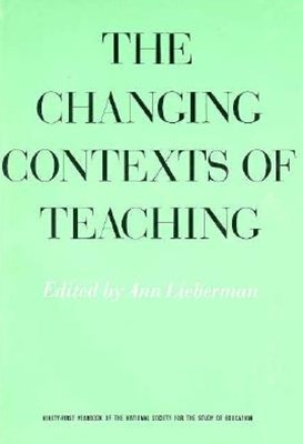 The Changing Contexts of Teaching