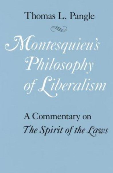 Montesquieu's Philosophy of Liberalism