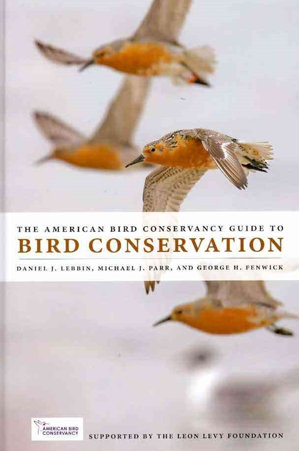 American Bird Conservancy Guide to Bird Conservation