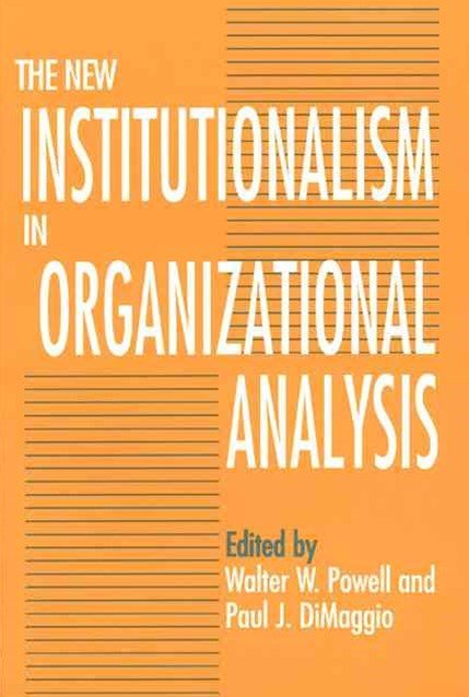 New Institutionalism in Organizational Analysis