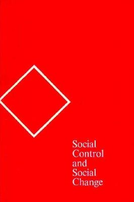 Social Control and Social Change