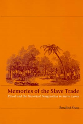 Memories of the Slave Trade