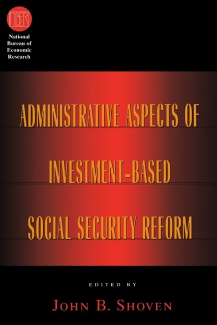 Administrative Aspects of Investment-Based Social Security Reform
