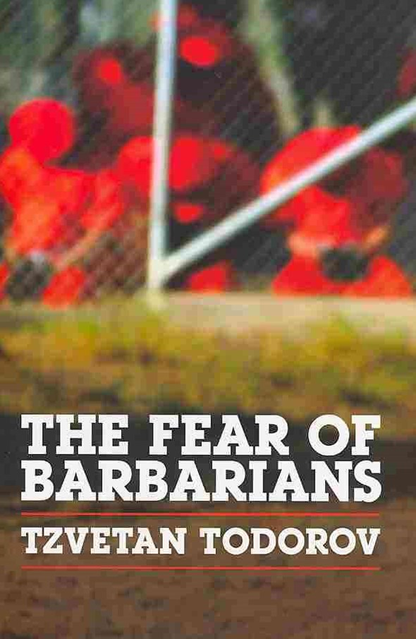The Fear of Barbarians