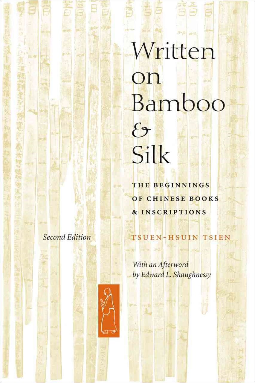 Written on Bamboo and Silk