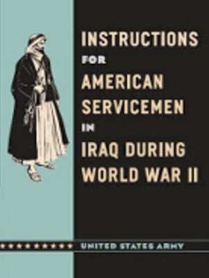 (ebook) Instructions for American Servicemen in Iraq during World War II