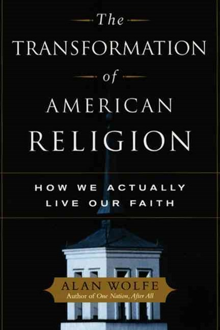 The Transformation of American Religion