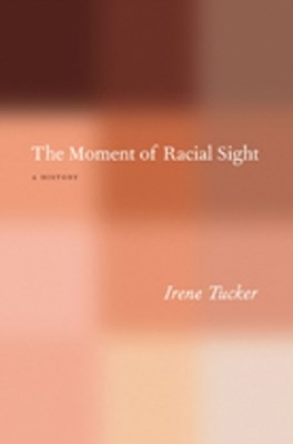 The Moment of Racial Sight