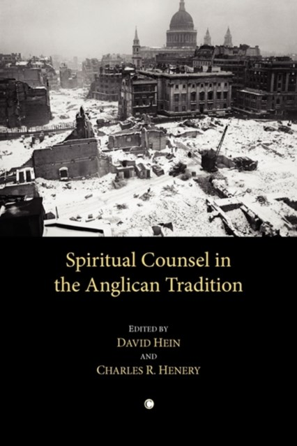 Spiritual Counsel in the Anglican Tradition