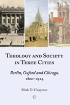(ebook) Theology and Society in Three Cities