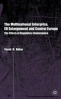 Multinational Enterprise, EU Enlargement and Central Europe