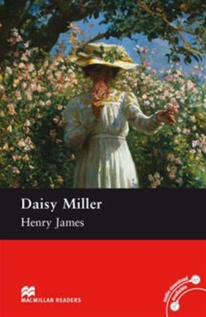 Daisy Miller: Pre-intermediate Level