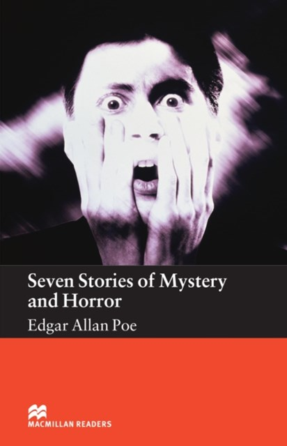 Seven Stories of Mystery and Horror: Elementary Level