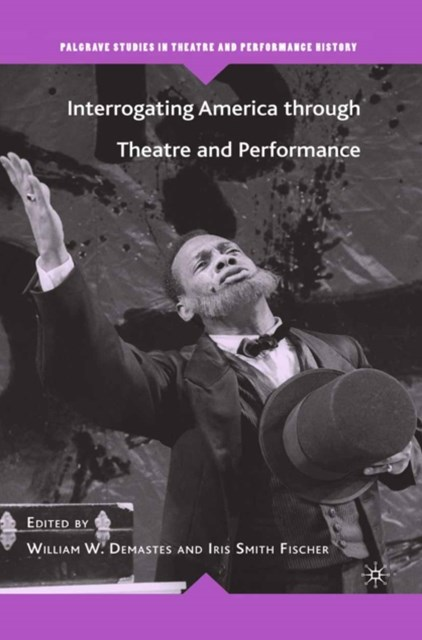 (ebook) Interrogating America through Theatre and Performance