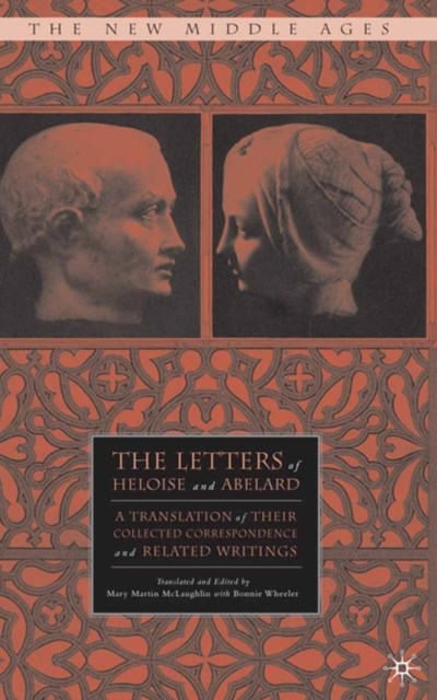 Letters of Heloise and Abelard