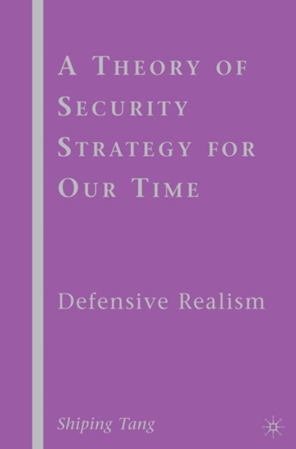 Theory of Security Strategy for Our Time