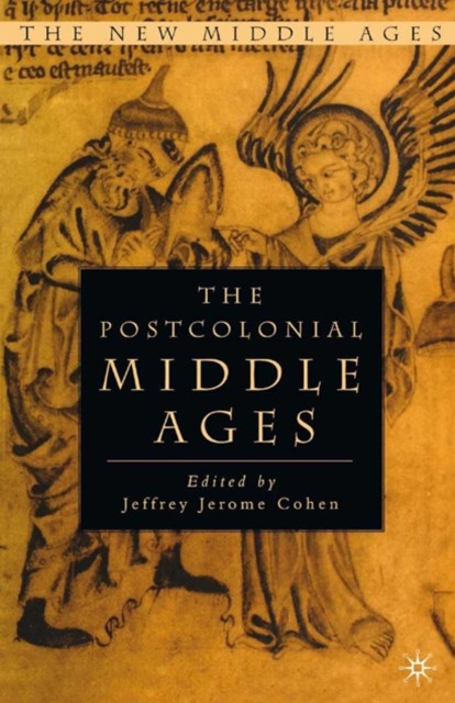 Postcolonial Middle Ages