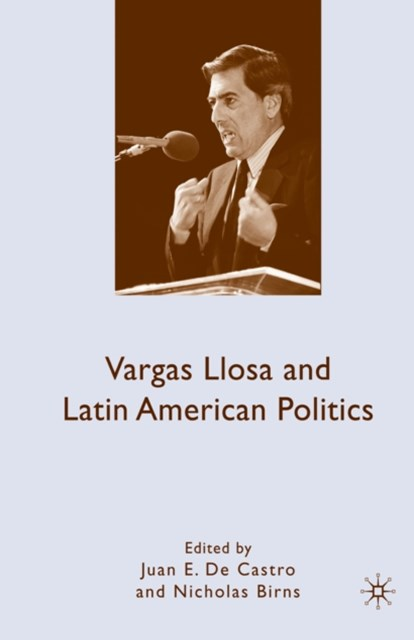 (ebook) Vargas Llosa and Latin American Politics