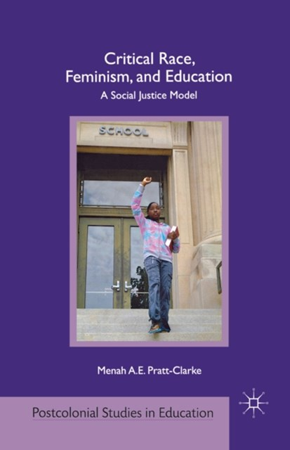 (ebook) Critical Race, Feminism, and Education