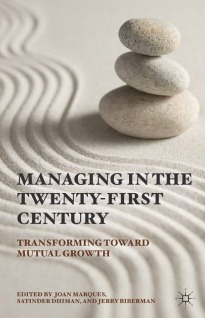 Managing in the Twenty-first Century