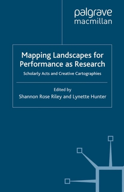 Mapping Landscapes for Performance as Research