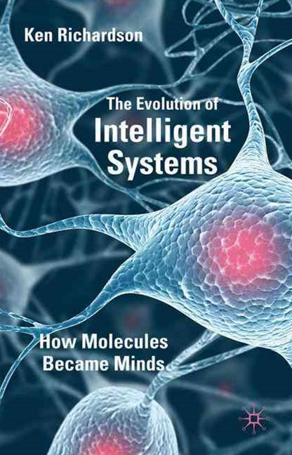 Evolution of Intelligent Systems