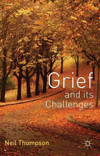 Grief and Its Challenges