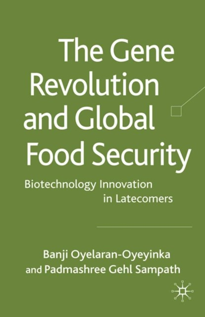 Gene Revolution and Global Food Security