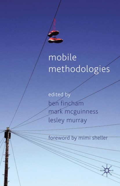 Mobile Methodologies