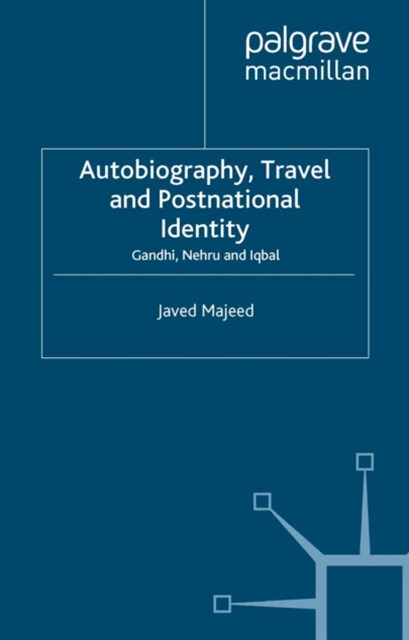 Autobiography, Travel and Postnational Identity