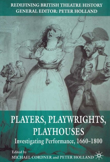 Players, Playwrights, Playhouses