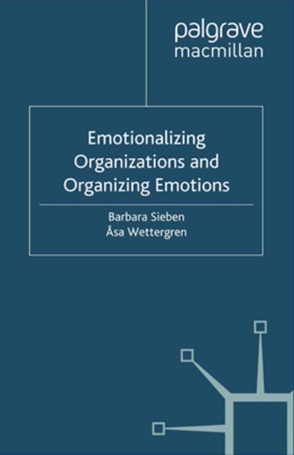 (ebook) Emotionalizing Organizations and Organizing Emotions