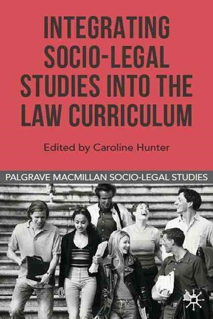 Integrating Socio-Legal Studies into the Law Curriculum
