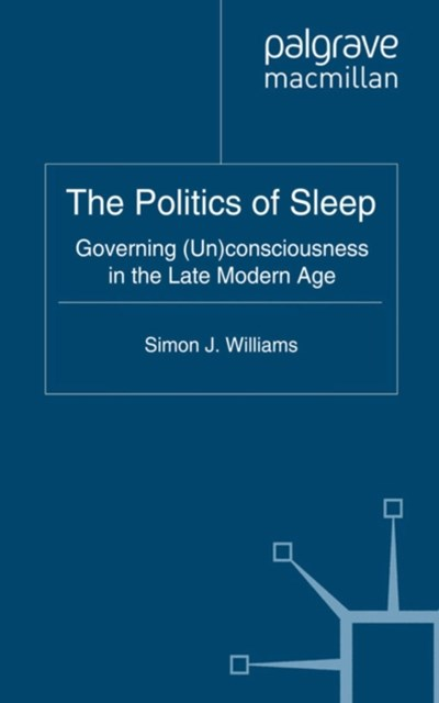Politics of Sleep