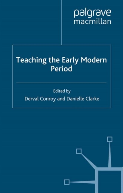 Teaching the Early Modern Period