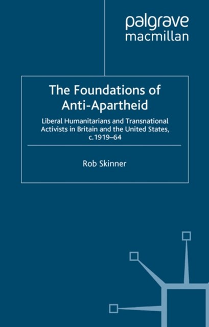 Foundations of Anti-Apartheid