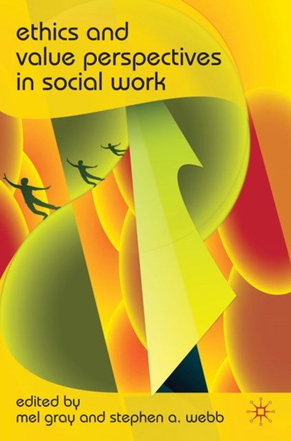 Ethics and Value Perspectives in Social Work