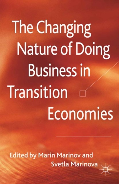 Changing Nature of Doing Business in Transition Economies