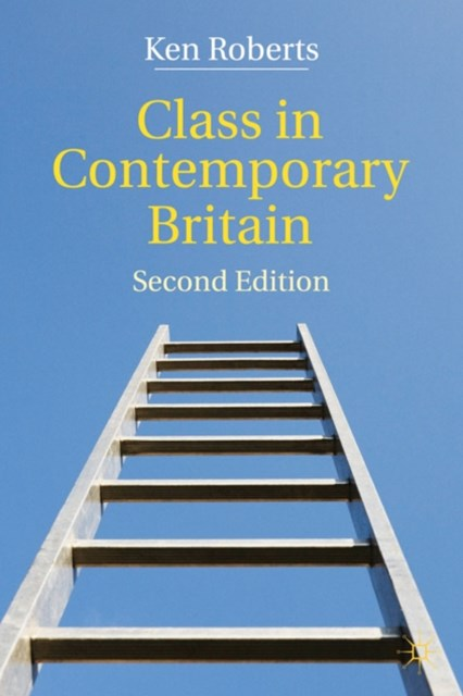 Class in Contemporary Britain