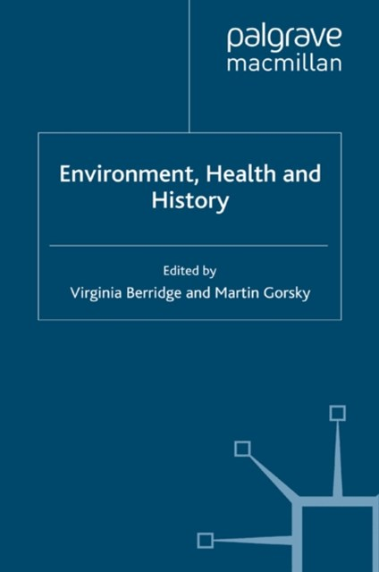 Environment, Health and History