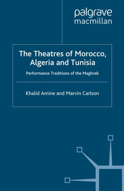 Theatres of Morocco, Algeria and Tunisia