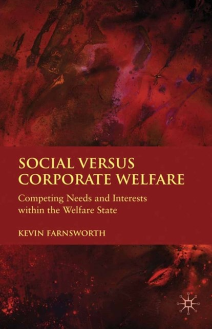Social versus Corporate Welfare