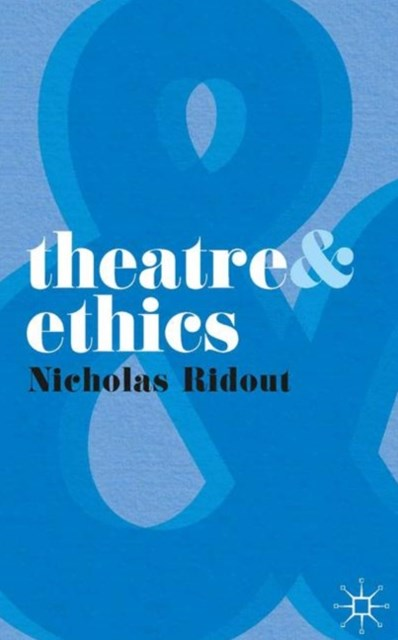 (ebook) Theatre and Ethics