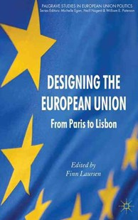Designing the European Union by Finn Laursen (9780230367760) - HardCover - History