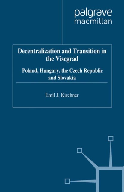Decentralization and Transition in the Visegrad