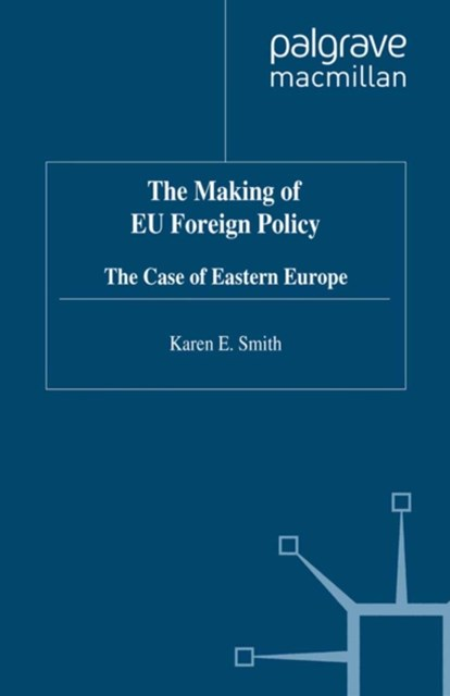 Making of EU Foreign Policy