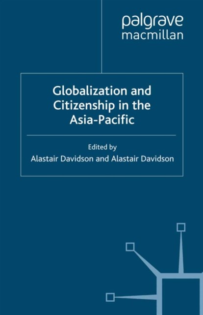 Globalization and Citizenship in the Asia-Pacific